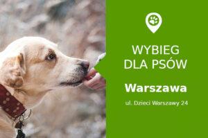 Wybieg dla psów Warszawa ul. Dzieci Warszawy 24